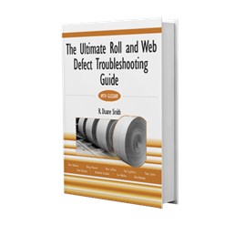 The Ultimate Roll and Web Defect Troubleshooting Guide